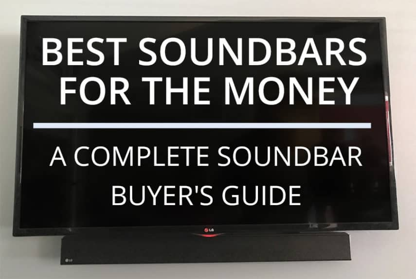 Best Soundbars For The Money - Featured Image