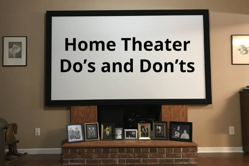 Home Theater Dos and Donts - Featured Image - Smaller