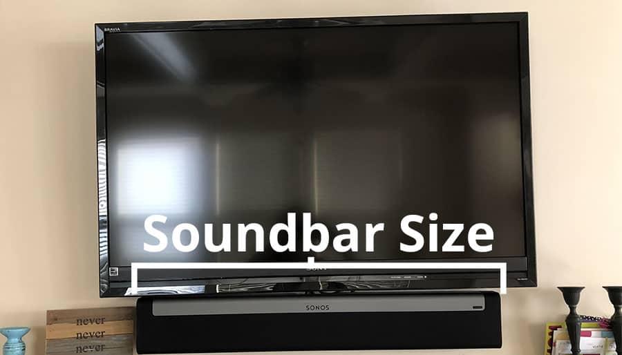 Soundbar Size Based on TV Size
