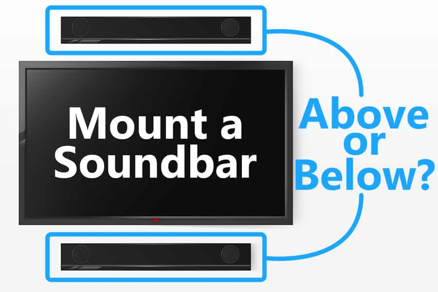 Can You Mount a Sound Bar Above the TV?