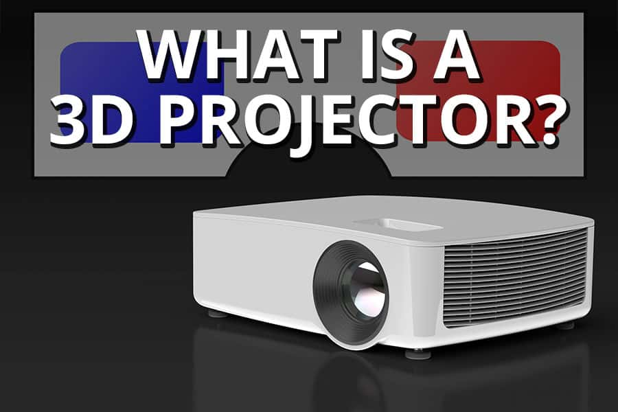What Is A 3D Projector - Featured Image - Smaller