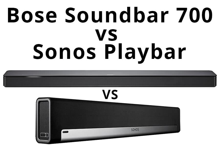 Bose Soundbar 700 vs Sonos Playbar