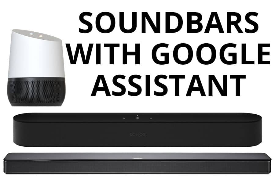 Best Soundbars with Google Assistant